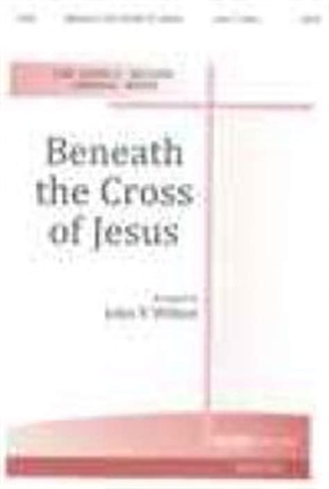 a home within the wilderness beneath the cross of jesus volume 1 books beneath the cross of jesus sheet by maker hudson