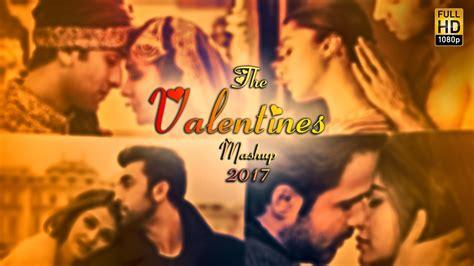 song mashup 2017 valentines mashup 2017 dj best