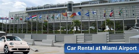 Car Hire Miami Port by Car Rental At Miami Airport With Top Suppliers