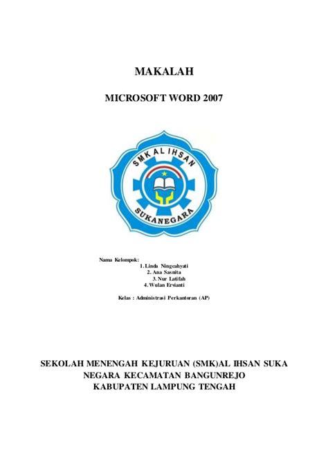format makalah universitas indonesia makalah microsoft word 2007 siswa i smk al ihsan