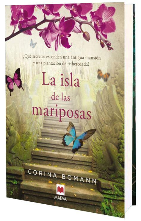 leer en linea libro orejas de mariposa la biblioteca de un 225 ngel rese 241 a 7 la isla de las mariposas