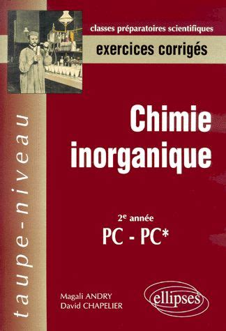 Chimie Inorganique 2 232 Me Ann 233 E Pc Pc Exercices Corrig 233 S