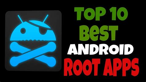 great root apps latest root apps top 10 root apps 2017 youtube