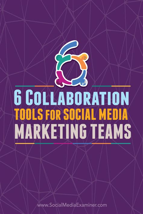 collaboration tool 6 collaboration tools for social media marketing teams