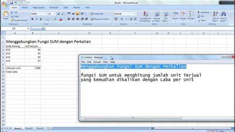 tutorial microsoft excel 2007 youtube tutorial microsoft excel 2007 menggabungkan fungsi sum