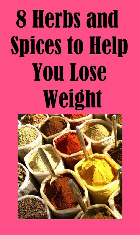 8 Must Herbs And Spices by 8 Herbs And Spices For Weight Loss