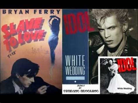 Pink Vs Billy Idol Mashup Popbytes by Billy Idol Vs Bryan Ferry To The White Wedding Of