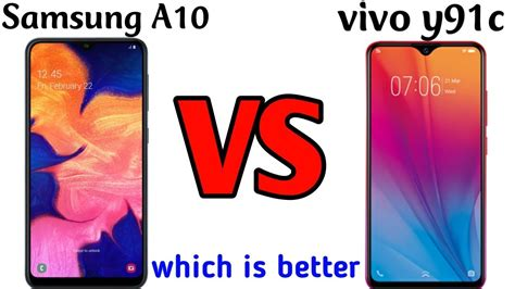 Vivo Y91 Vs Samsung A10 by Samsung A10 Vs Vivo Y91c Samsung A10 Unboxing Vivo Y91c Unboxing Which Is Better