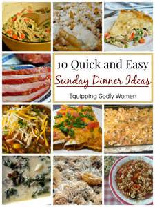 10 quick and easy sunday dinner ideas