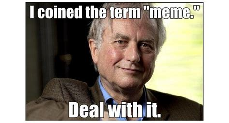 Richard Dawkins On Memes - los memes m 225 s famosos en espa 241 ol que encontrar 225 s en internet