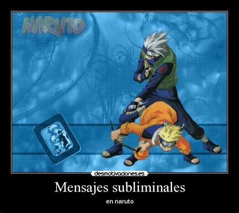 Mensajes Subliminales Naruto | usuario wapero13 desmotivaciones