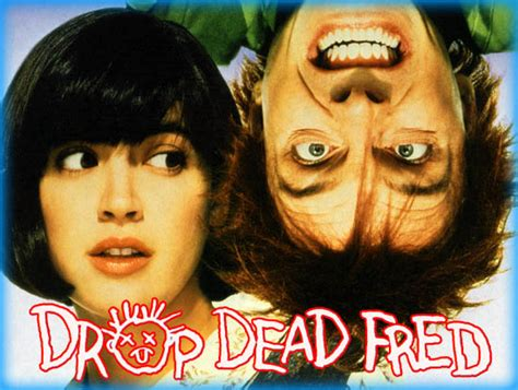 drop dead air dates drop dead fred 1991 review essay