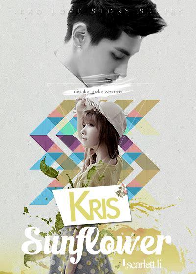 Kris Keran Air Croos chaptered exo story series kris sunflower part