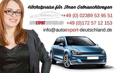 Auto Mit Motorschaden Verkaufen Chemnitz by Autoexport Ankauf Autoankauf Unfallwagen 0172 5712153
