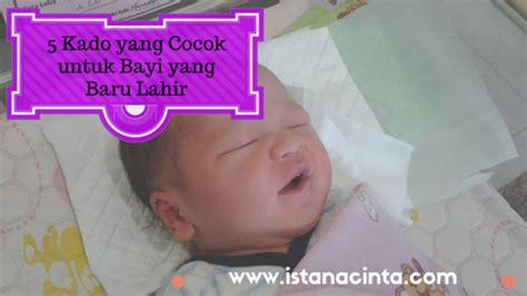 Kerudung Untuk Bayi Baru Lahir 5 Kado Yang Cocok Untuk Bayi Baru Lahir