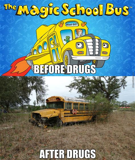 The Magic School Bus Meme - the magic school bus ran on quot fake magic quot if you catch my