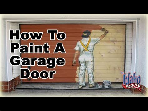 How To Paint A Metal Garage Door by How To Prep Paint A Metal Roll Up Garage Door How To