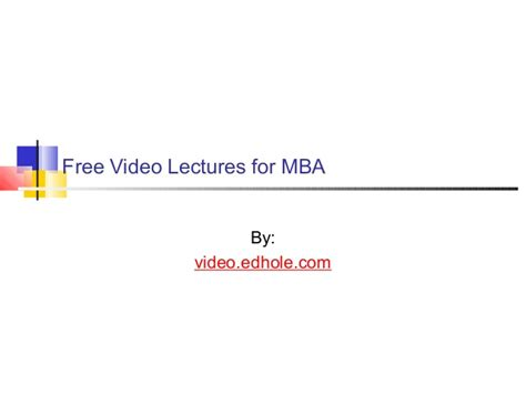 Free Mba Lectures free lectures for mba