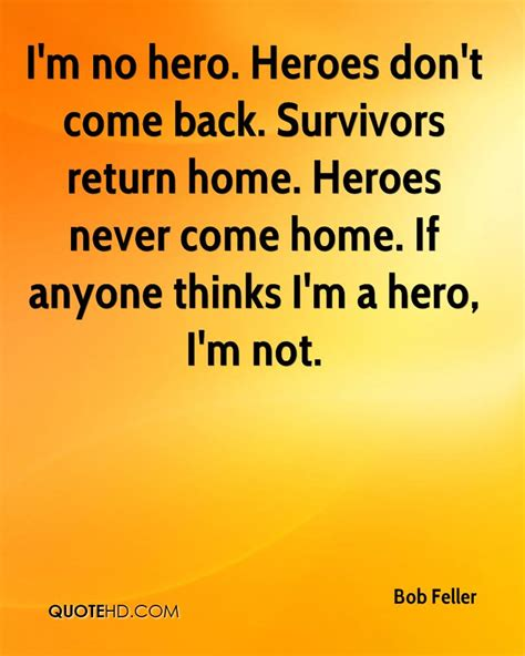 heroes themes quotes im not a hero quotes quotesgram
