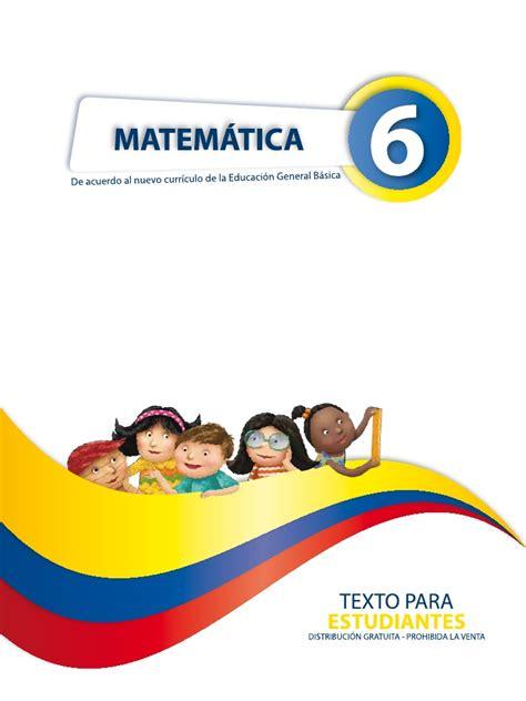 libro matematicas de cuarto de basica ecuador matematica 6