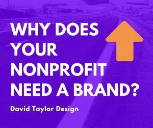 Why Nonprofits Need Mba S by The Importance Of Branding For Profit And Nonprofit