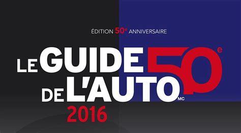 Auto L Guide by Guide De L Auto 2016 50e Anniversaire Autocarbure