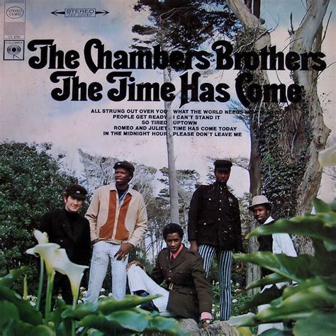 house of chambers lyrics the chambers brothers the time has come vinyl lp