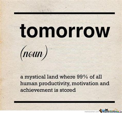 What Defines A Meme - definition of tomorrow by nonsensepeople meme center
