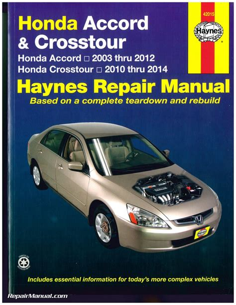 honda accord 2003 2012 crosstour 2010 2014 haynes automotive service manual