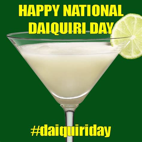 National Daiquiri Day by July 19 2014 National Daiquiri Day Today Is