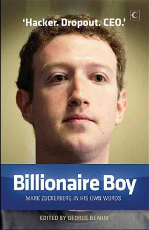 biography book of mark zuckerberg book review billionaire boy mark zuckerberg in his own