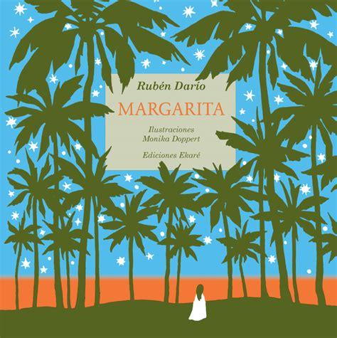 libro margarita margarita de rub 233 n dar 237 o texto y monika doppert ilustraciones cr 237 s libros y c 237 a