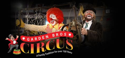 Garden Brothers Circus by Garden Brothers Circus The Center