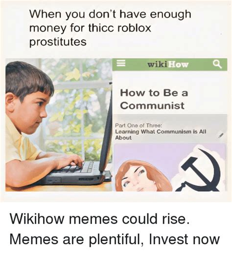 How To Make Picture Memes - when you don t have enough money for thicc roblox