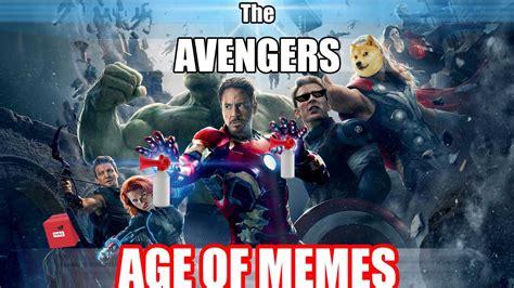 Age Of Memes - avengers age of memes youtube