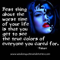 true colors best quotes of the worst quotesgram