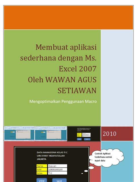 membuat aplikasi form sederhana di ms excel membuat aplikasi sederhana di ms excel 2007
