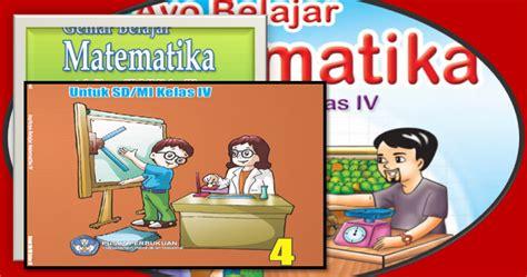 Modul Praktis Pembelajaran Matematika Kls V Sd buku bse matematika kelas 4 sd mi sd negeri 1 asemrudung