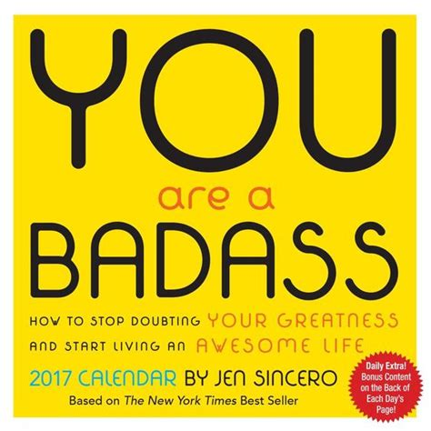 you are a badass you are a badass 2017 day to day calendar jen sincero