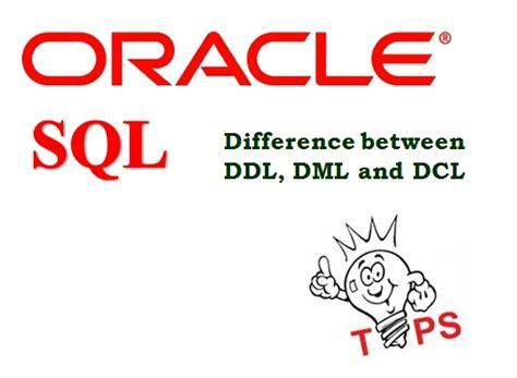 Alter Table Oracle Difference Between Ddl Dml And Dcl Commands It Blogger Tips