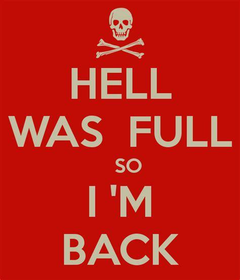 I M Back hell was so i m back poster sha keep calm o matic