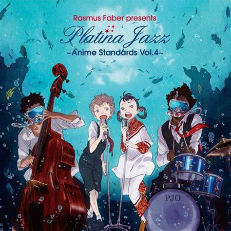 anime jazz crunchyroll rasmus faber s fourth anime jazz album