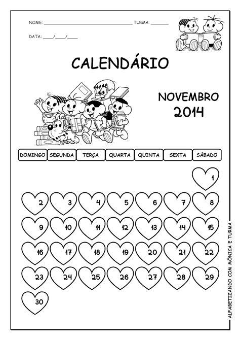 I Calendario Novembro 2014 Alfabetizando M 244 Nica E Turma Calend 225 2014