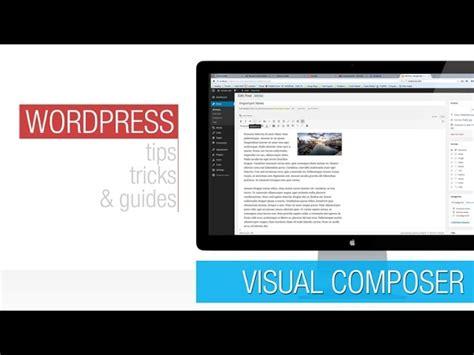 tutorial wordpress editor wordpress tutorial visual composer basics 2 front end