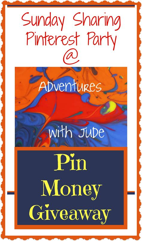 Ellen Money Giveaway - adventures with jude sunday sharing pinterest party week 24 and a quot pin money