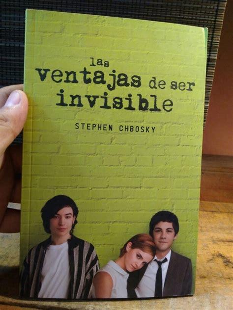las ventajas de ser invisible libro en linea las ventajas de ser invisible stephen chbosky envio gratis 299 00 en mercado libre