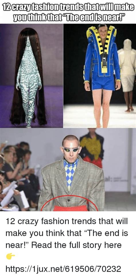 Fashion That Made You Think In 2007 by 25 Best Memes About Fashion Trends Fashion Trends Memes