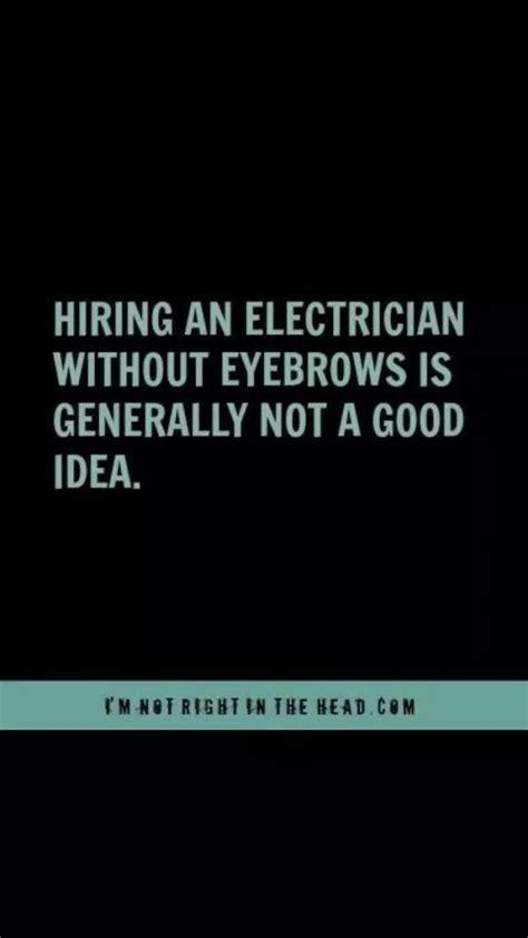 best 25 electrician humor ideas on brain