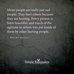 mean people are really just sad people by bryant mcgill