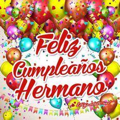 imagenes hermosas de cumpleaños para un hermano 1000 images about tarjetas de felicitaciones on pinterest